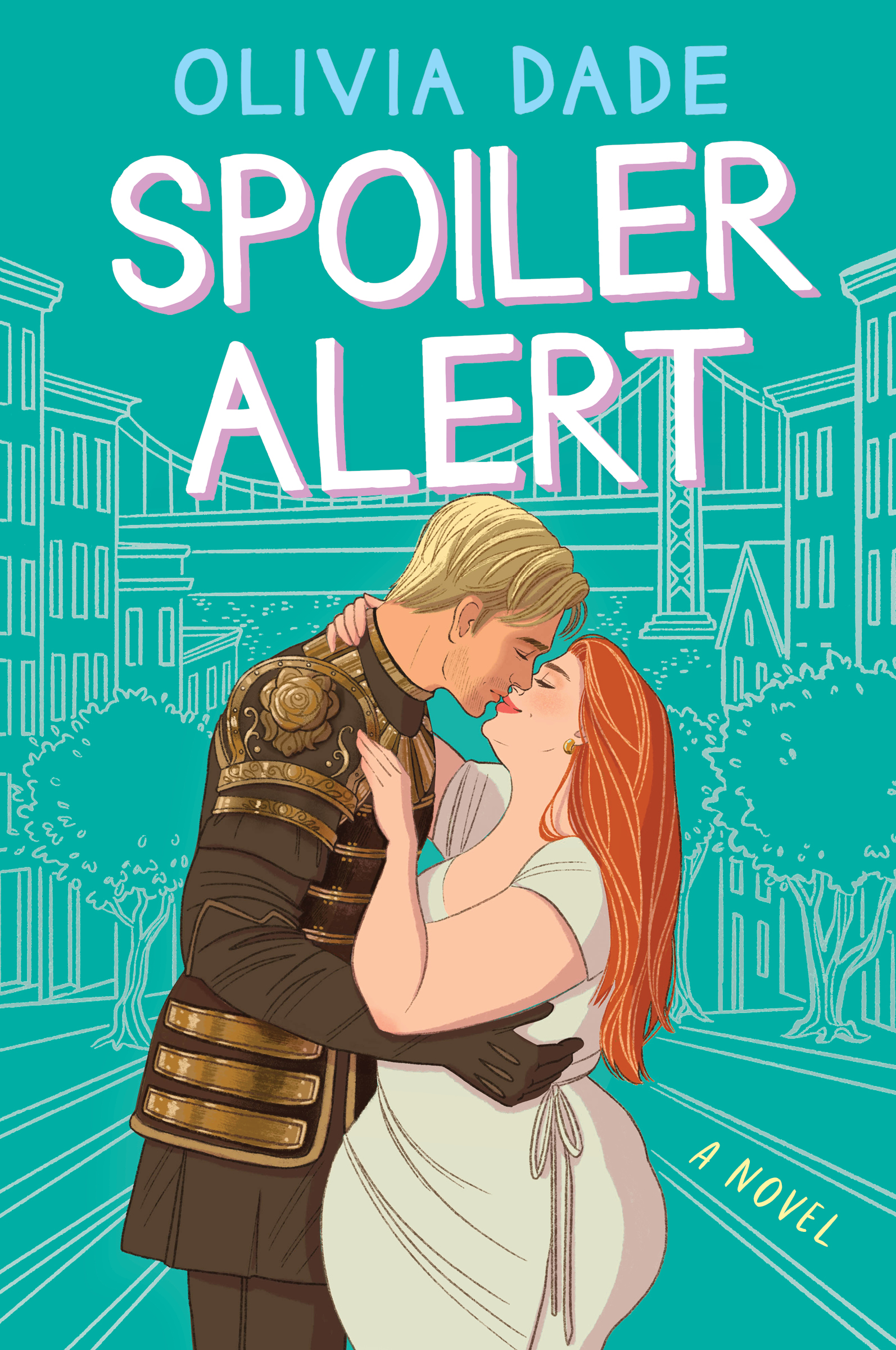 Cover of Spoiler Alert by Olivia Dade: A handsome blond man in armor is kissing a fat, beautiful, redheaded woman in front of a backdrop of San Francisco and the Golden Gate Bridge.