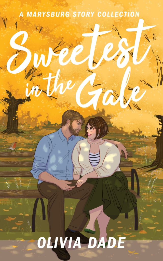 "Cover of ""Sweetest in the Gale: A Marysburg Story Collection"" by Olivia Dade, showing a man and woman sitting on a bench and dappled by sunlight under yellow-leaved autumn trees. They are turned to one another and making heart-eyes at each other."